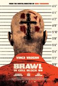 ДРАКА В БЛОКЕ 99    ~   Brawl in Cell Block 99
