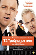 T2 ТРЕЙНСПОТТИНГ (НА ИГЛЕ 2)    ~   T2 Trainspotting